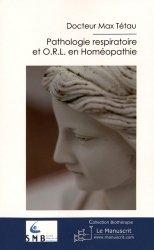 Souvent acheté avec Pédiatrie et Homéopathie, le Pathologie respiratoire et ORL en homéopathie