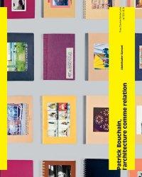 Dernières parutions sur Monographies, Patrick bouchain