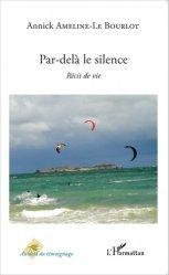 Dernières parutions dans Au-delà du témoignage, Par-delà le silence. Récit de vie