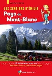 Dernières parutions dans Les sentiers d'Émilie, Pays du Mont-Blanc