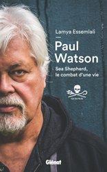 Dernières parutions dans Hommes et océans, Paul Watson