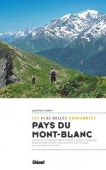Dernières parutions dans Rando-évasion, Pays du Mont-Blanc, les plus belles randonnées
