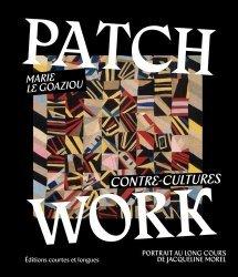Dernières parutions sur Art textile, Patchwork. Contre-cultures