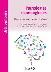 Souvent acheté avec Vaiana/Le livre de la jungle - Spécial dyslexie, le Pathologies neurologiques en orthophonie