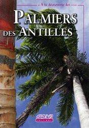 Dernières parutions dans À la découverte des ..., Palmiers des Antilles