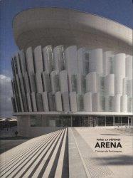 Dernières parutions sur BTP - Art - Architecture, Paris La Défense Arena