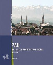 Dernières parutions sur Patrimoine contemporain depuis 1792, Pau