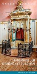 Dernières parutions dans Parcours du patrimoine, Patrimoine juif d'Avignon et du Comtat