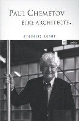 Dernières parutions sur Architectes, Paul Chemetov, être architecte