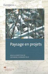 Dernières parutions sur Paysages, Paysage en projets