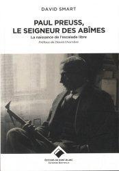 Dernières parutions sur Alpinisme - Escalade - Trail - Randos, Paul Preuss, le seigneur des abîmes