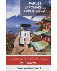 Dernières parutions dans Parlissimo, Parlez japonais avec appli(cation) !