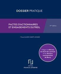 Dernières parutions dans Dossiers pratiques, Pactes d'actionnaires et engagements Dutreil. 4e édition