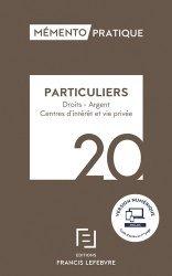 Dernières parutions dans Mémento pratique, Particuliers. Droits, argent, centres d'intérêt et vie privée, Edition 2020