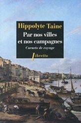 Dernières parutions sur Récits de voyages-explorateurs, Par nos villes et nos campagnes
