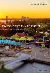 Dernières parutions sur Guides pratiques, Passeport pour l'utopie. Micronations, un inventaire