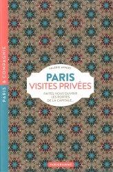 Dernières parutions dans Paris & Compagnie, Paris visites privées. Faites-vous ouvrir les portes de la capitale...