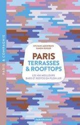 Dernières parutions sur Paris - Ile-de-France, Paris Terrasses & Rooftops