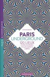 Dernières parutions sur Paris - Ile-de-France, Paris Underground
