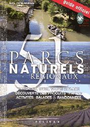 Dernières parutions sur Parcs naturels - Voies vertes, Parcs naturels régionaux