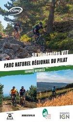 Dernières parutions sur Cyclisme et VTT, Parc naturel régional du Pilat. 38 itinéraires VTT