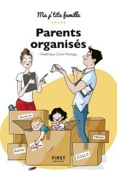 Dernières parutions dans Ma p'tite famille !, Parents organisés