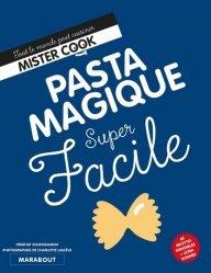 Dernières parutions dans Super facile, Pasta magique super facile