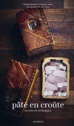Dernières parutions sur Terrines et foie gras, Pâtés en croûte. Lastre sans apostrophe