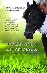 Dernières parutions sur Comportement animal - Relations avec l'homme, Parler avec les animaux