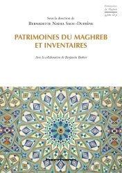 Dernières parutions sur Art islamique et Proche-Orient, Patrimoines du Maghreb et inventaires