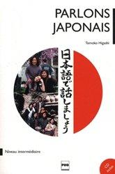 Dernières parutions sur Méthodes de langues, Parlons le Japonais - Méthode de Japonais pour Niveau Intermédiaire, tome 2