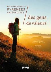 Dernières parutions sur Voyager par région, Parc naturel régional des Pyrénées ariégeoises : des gens de valeurs