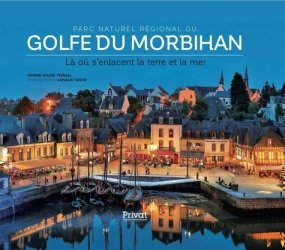 Dernières parutions sur Bretagne, Parc naturel régional du Golfe du Morbihan