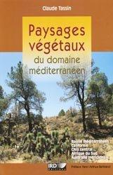 Souvent acheté avec Guide illustré des chênes (2 tomes), le Paysages végétaux du domaine méditerranéen