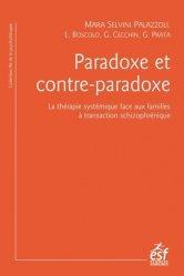 Dernières parutions sur Schizophrénie, Paradoxe et contre-paradoxe