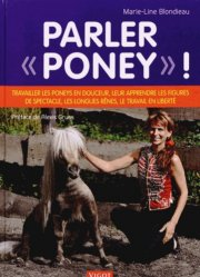 Souvent acheté avec 70 jeux à poney, le Parler 'poney' !