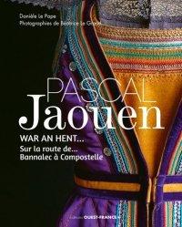 Dernières parutions sur Art textile, Pascal Jaouen. Sur la route de... Bannalec à Compostelle