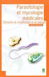 Souvent acheté avec Mycologie médicale, le Parasitologie et mycologie médicales