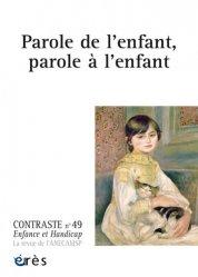 Dernières parutions dans Contraste, Parole de l'enfant, parole à l'enfant