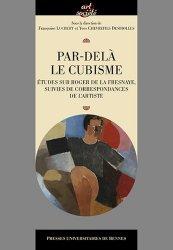 Dernières parutions dans Art & Société, Par-delà le cubisme. Etudes sur Roger de La Fresnaye, suivies de correspondances de l'artiste