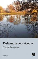 Dernières parutions dans Mémoires, Témoignages, Patients, je vous écoute...