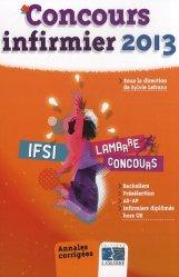 Souvent acheté avec Méga guide Concours IFSI, le Pack 2 tome - Concours infirmier 2013 - Concours infirmier 2012 et 2013