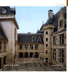 Dernières parutions dans Regards, Palais Jacques-Coeur