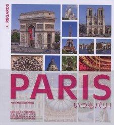 Dernières parutions sur Paris - Ile-de-France, Paris, Toujours Paris ! - En japonais