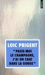 Dernières parutions sur Généralités, Passe-moi le champagne, j'ai un chat dans la gorge