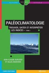 Dernières parutions dans Savoirs actuels, Paléoclimatologie Tome 1