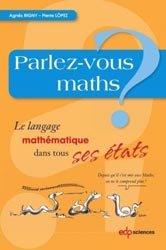 Souvent acheté avec Histoire des nombres, le Parlez-vous maths?