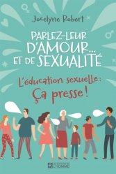 Dernières parutions sur Education sexuelle, Parlez leur d'amour... et de sexualité