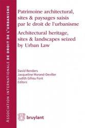 Dernières parutions sur Droit de l'urbanisme, Patrimoine architectural, sites et paysages saisis par le droit de l'urbanisme