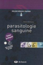 Souvent acheté avec Mycologie. Auto-évaluation, Manipulations, le Parasitologie sanguine